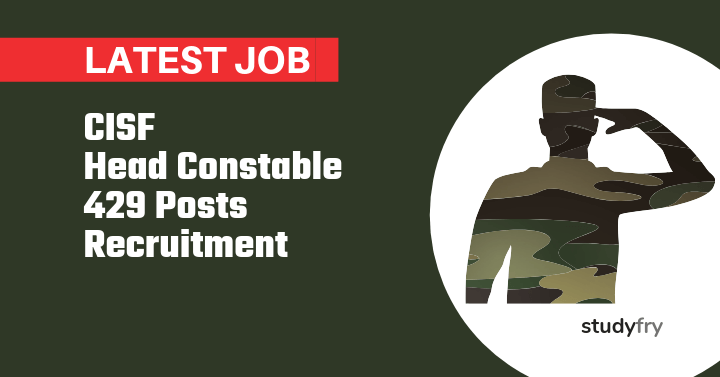 CISF Head Constable 429 Posts Recruitment - 2019