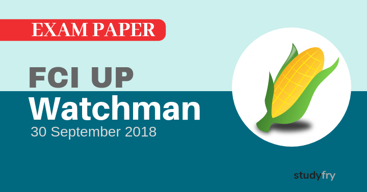 FCI UP Watchman exam paper 2018 (Answer Key)