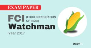 FCI Watchman एग्जाम पेपर - 2017