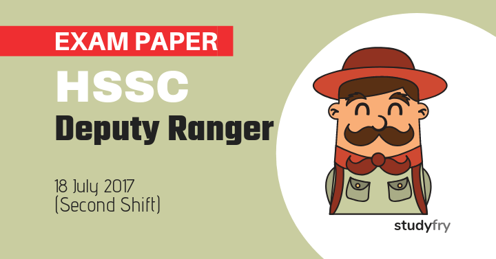 HSSC Deputy Ranger Solved Exam Paper - 2017 (Second Shift)