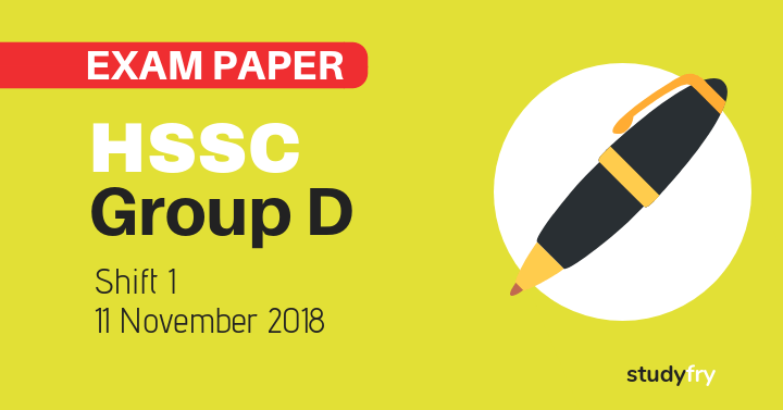 HSSC Group D exam paper 11 November 2018 (Answer Key) - Shift 1