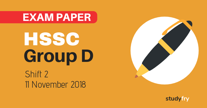 HSSC Group D exam paper 11 November 2018 (Answer Key) - Shift 2