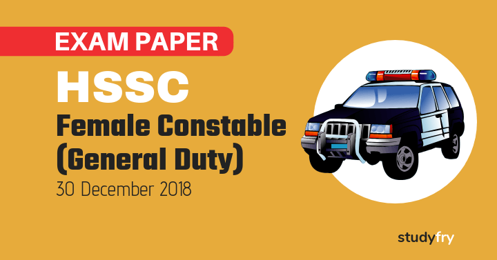 HSSC Haryana Police Constable Female exam paper - 30 December 2018