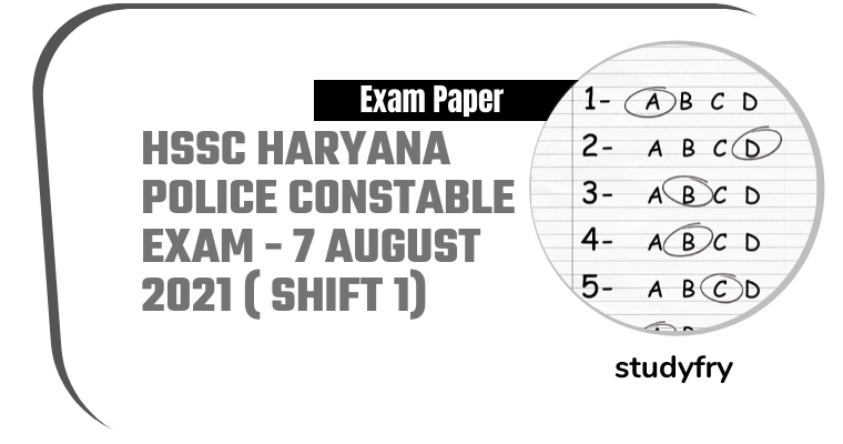 HSSC Haryana Police Constable exam 7 August 2021 - Shift 1 (Answer Key)