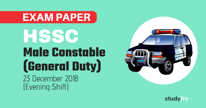 HSSC Haryana Police Constable exam paper - 23 December 2018 (Second Shift)