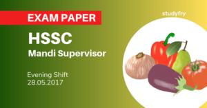 HSSC Mandi Supervisor question paper 2017 (Evening Shift)