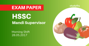 HSSC Mandi Supervisor question paper 2017 (Morning Shift)