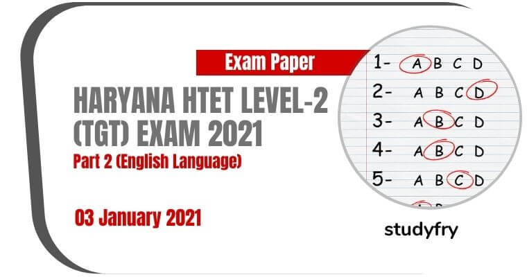 HTET TGT Level 2 English exam paper 3 January 2021 (Answer Key)