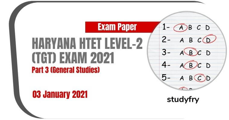 HTET TGT Level 2 GS exam paper 3 January 2021 (Answer Key)