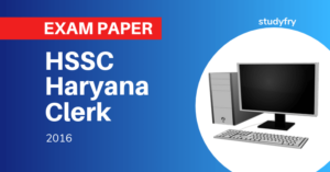 Haryana HSSC Clerk Exam Paper - 2016