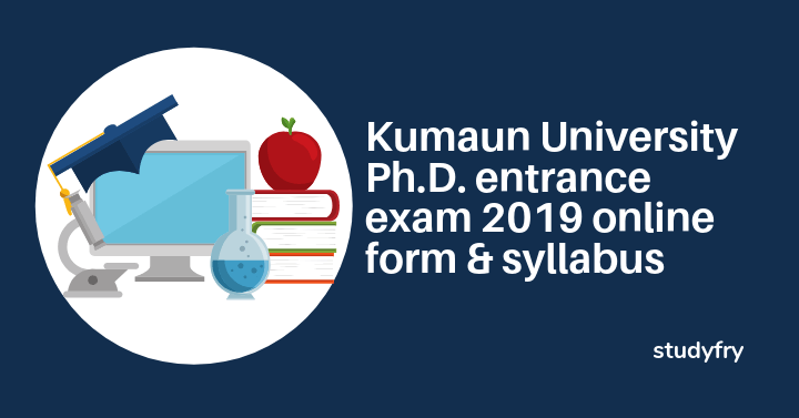 Kumaun University phd entrance exam 2019