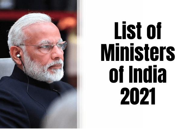 List of Ministers of India 2021 PDF - कैबिनेट मंत्रियों की सूची 2021