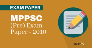 MPPSC प्रारंभिक परीक्षा (सामान्य अध्ययन) - 2010