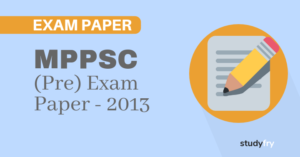 MPPSC प्रारंभिक परीक्षा (सामान्य अध्ययन) - 2013