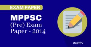 MPPSC प्रारंभिक परीक्षा (सामान्य अध्ययन) - 2014