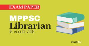 MPPSC - ग्रंथपाल (Librarian) भर्ती परीक्षा पेपर - 2018