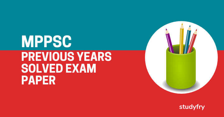 MPPSC Preliminary (Pre) Exam solved papers
