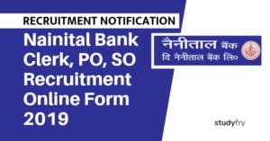 Nainital Bank Clerk, PO, SO Recruitment Online Form 2019