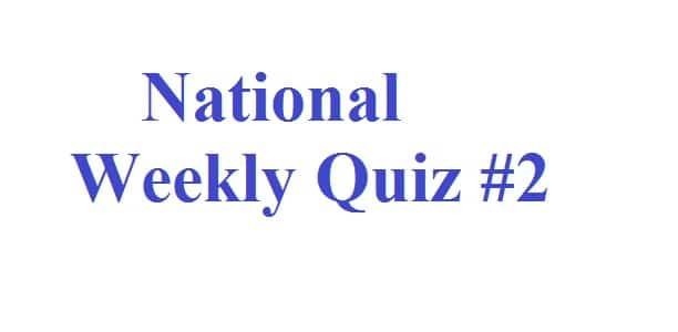 National Weekly Quiz - 2