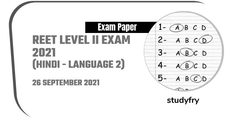 REET Level 2 exam paper 26/09/2021 (Answer Key) - Hindi (Language 2)