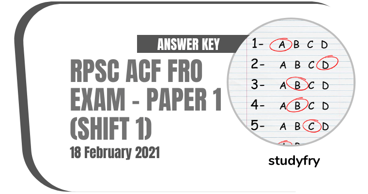 RPSC ACF FRO exam paper 18 February 2021 - Paper 1 (shift 1)