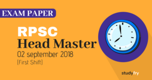 RPSC Head Master Exam Paper with Answer Key - 2018 (First Shift)