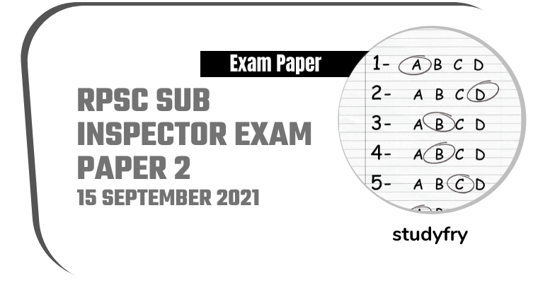 RPSC Sub Inspector Exam - Paper 2 - 15/09/2021 (Answer Key)