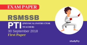 RSMSSB PTI exam paper 2018 (Answer Key) - First Paper