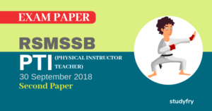 RSMSSB PTI exam paper 2018 (Answer Key) - Second Paper
