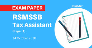 RSMSSB Tax Assistant Exam Paper 2018 (1st Paper)