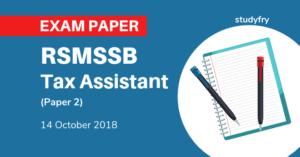 RSMSSB Tax Assistant Exam Paper 2018 (2nd Paper)