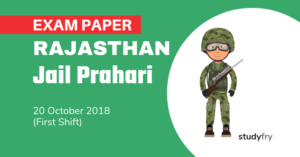 Rajasthan Jail Prahari Exam Paper - 20 Oct. 2018 (Shift-1)