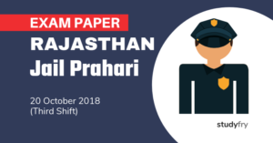 Rajasthan Jail Prahari Exam Paper - 20 Oct. 2018 (Shift-3)
