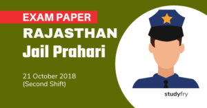 Rajasthan Jail Prahari Exam Paper - 21 Oct. 2018 (Shift-2)