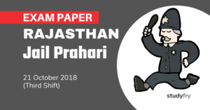 Rajasthan Jail Prahari Exam Paper - 21 Oct. 2018 (Shift-3)