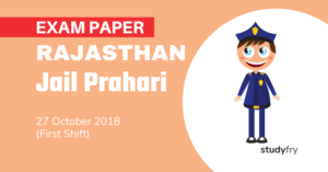 Rajasthan Jail Prahari Exam Paper - 27 Oct. 2018 (Shift-1)