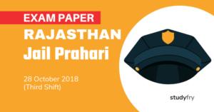Rajasthan Jail Prahari Exam Paper - 28 Oct. 2018 (Shift-3)