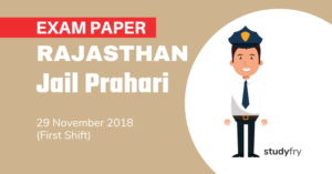 Rajasthan Jail Prahari Exam Paper - 29 Nov. 2018 (Shift-1)