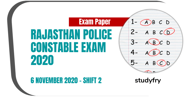 Rajasthan Police Constable Exam Paper 6 November 2020 - Shift 2