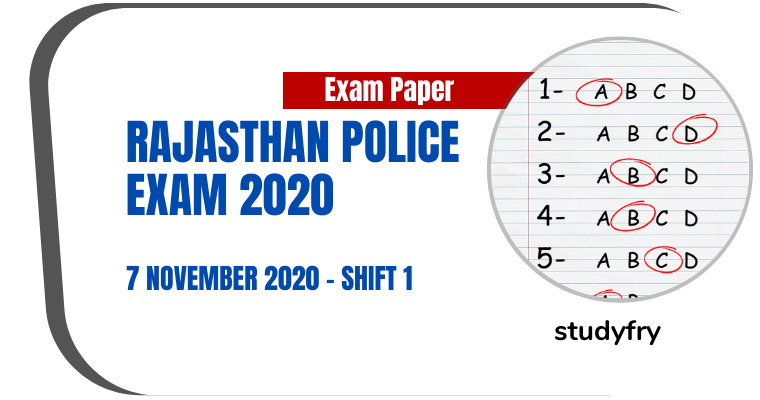Rajasthan Police Constable Exam Paper 7 November 2020 - Shift 1