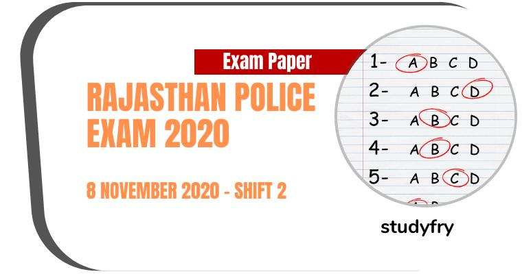 Rajasthan Police Constable Exam Paper 8 November 2020 - Shift 2
