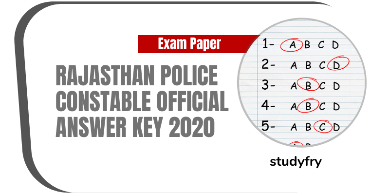 Rajasthan Police Constable Official Answer Key 2020 PDF