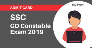 SSC GD Constable Admit Card Out - 2019