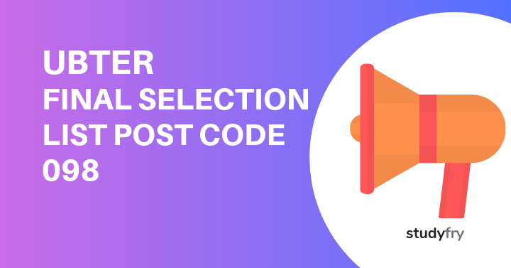UBTER FINAL SELECTION LIST POST CODE 098