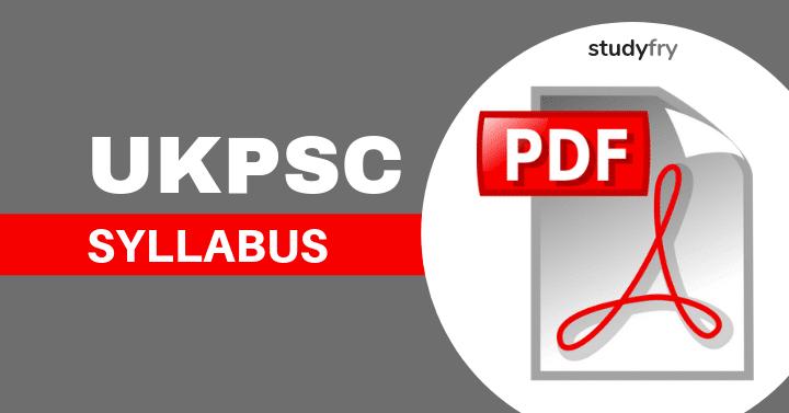 UKPSC Syllabus 2019 PDF