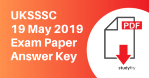 UKSSSC 19 May 2019 Exam Paper Answer Key