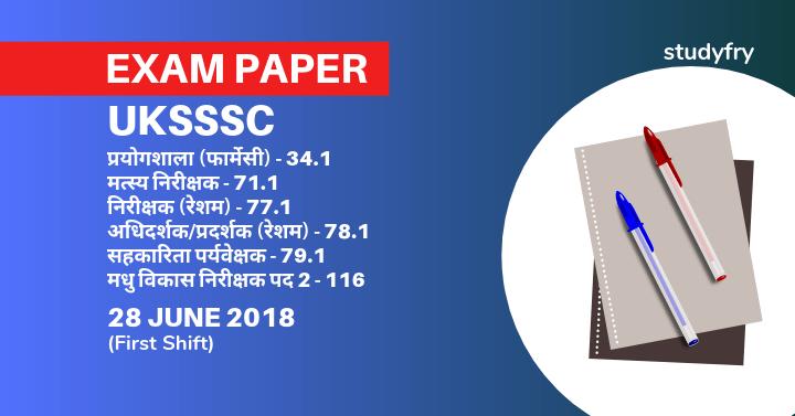UKSSSC 28 June 2019 exam paper - Resham, Madhu Vikas Nirikshak, Sahkarita Paryvekshak