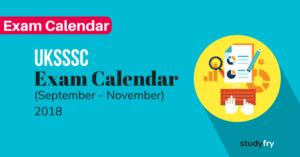 UKSSSC द्वारा जारी परीक्षा कार्यक्रम - 2018