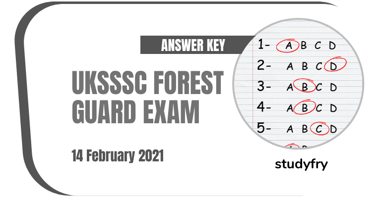 UKSSSC Forest Guard exam 14 February 2021 (Answer Key) - Re exam