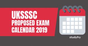 UKSSSC Proposed Exam Calendar 2019